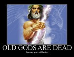 047-Old-Gods-are-Dead[1]
